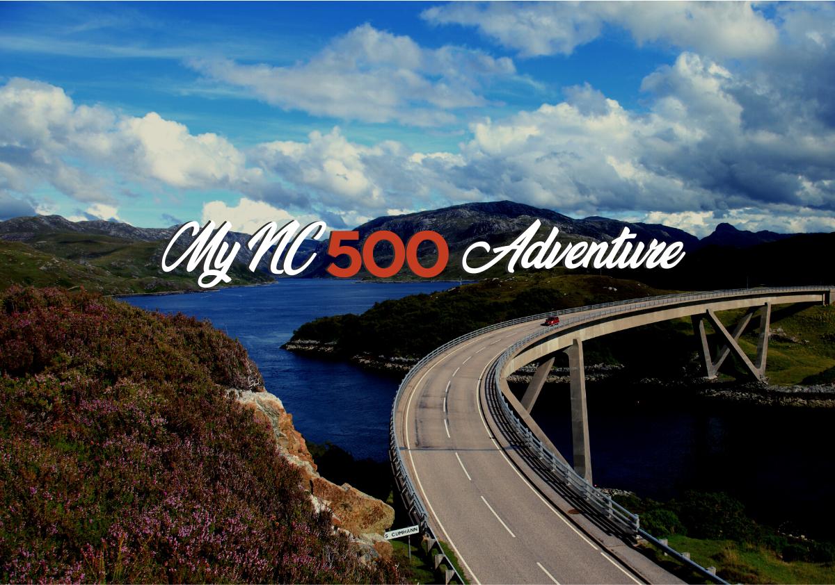My North Coast 500 Adventure