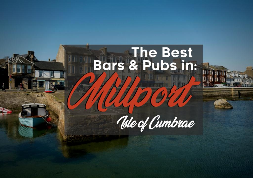 Best Bars and Pubs in Millport, Isle of Cumbrae