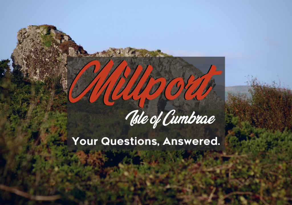Millport FAQs