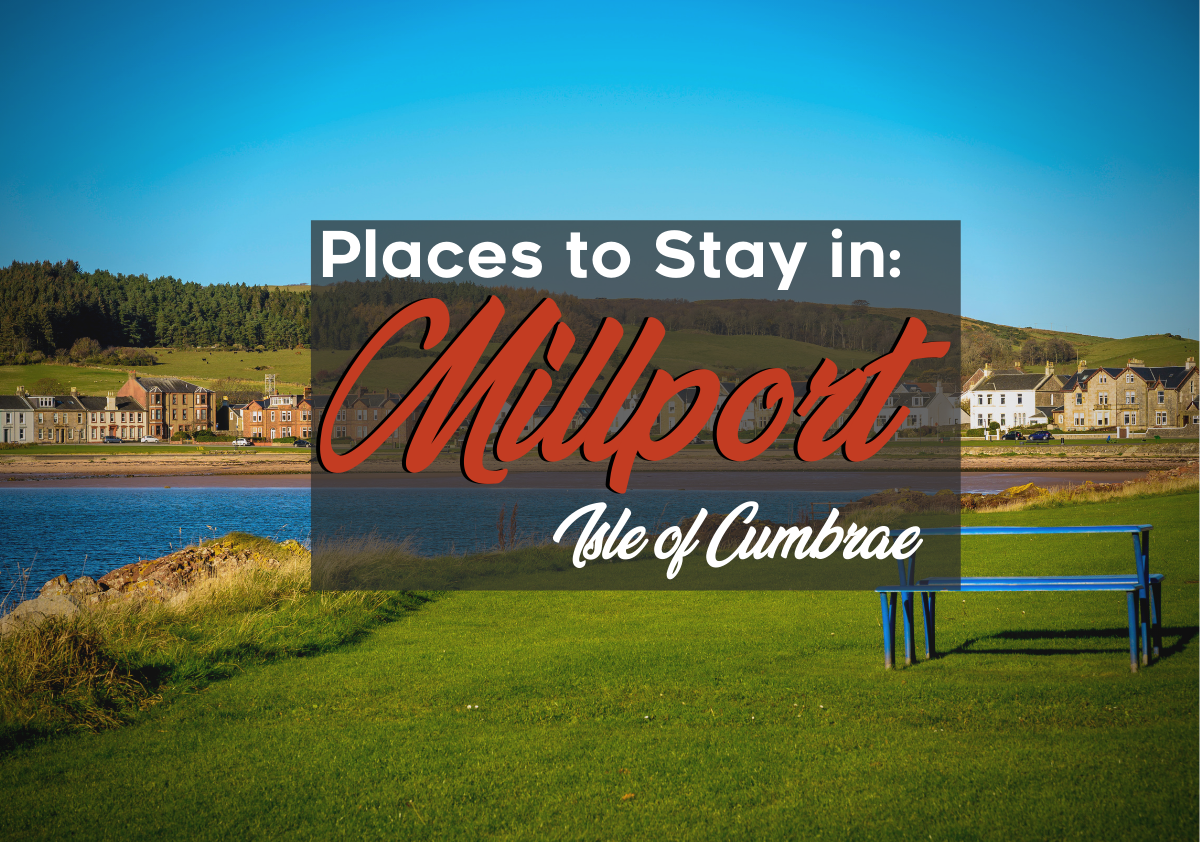 Places to Stay in Millport, Isle of Cumbrae