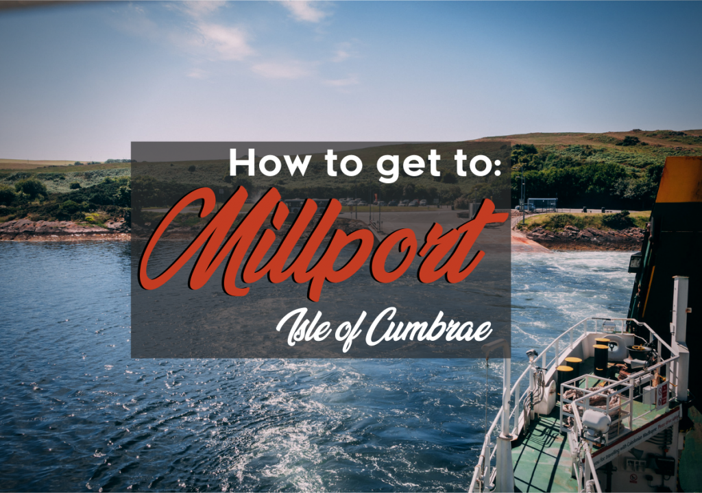 How to Get to Millport, Isle of Cumbrae
