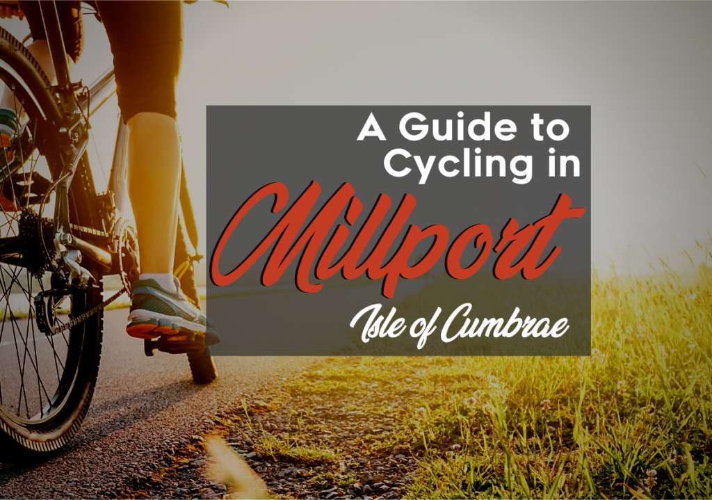 A Guide to Cycling in Millport, Isle of Cumbrae