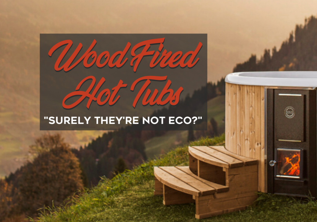 Wood Fired Hot Tubs - Eco Environmental